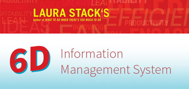 Excerpt | The 6-D Information Management System | Laura Stack