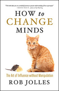 Press Release: How to Change Minds by Rob Jolles