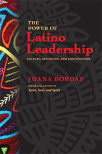Press Release: The Power of Latino Leadership by Juana Bordas