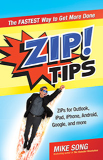 Press Release: Zip! Tips by Mike Song