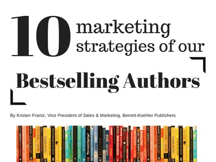 10 Marketing Strategies of Our Bestselling Authors