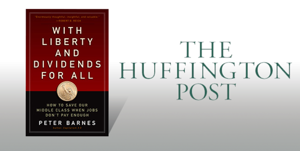 Peter Barnes in The Huffington Post
