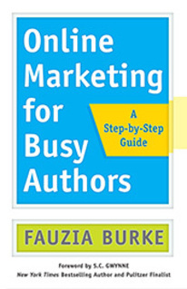 Press Release: Online Marketing for Busy Authors