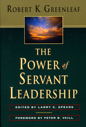 The Power of Servant-Leadership