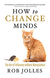 How to Change Minds