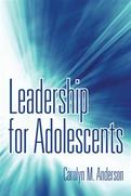 Leadership for Adolescents
