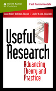 Rigor and Relevance in Organizational Research: Experiences, Reflections, and a Look Ahead