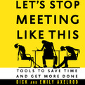 Let's Stop Meeting Like This (Audio)