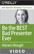 Video Training Course: Be The Best Bad Presenter Ever