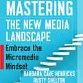 Mastering the New Media Landscape (Audio)