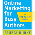 Online Marketing for Busy Authors (Audio)