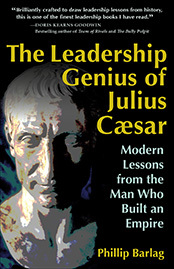 The Leadership Genius of Julius Caesar