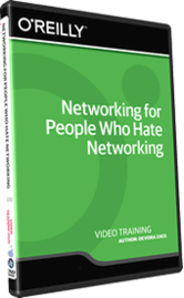 Video Training Course: Networking for People Who Hate Networking