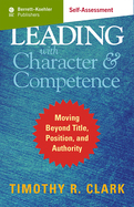 Leading with Character and Competence (Digital Self-Assessment)