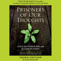 Prisoners of Our Thoughts (Audio)