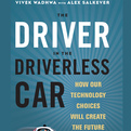 The Driver in the Driverless Car (Audio)