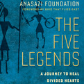 The Five Legends (Audio)